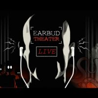 Earbud Theater Live: Invasion!