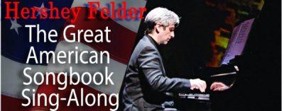 Hershey Felder in Concert: The American Songbook Sing-Along