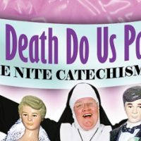 'Til Death Do Us Part: Late Nite Catechism 3