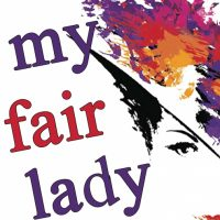 My Fair Lady - A Broadway Musical