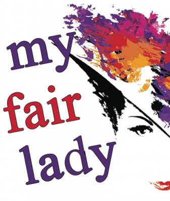 My Fair Lady - A Broadway Musical
