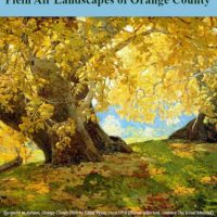 Sunlight & Shadow: Plein Air Landscapes of Orange County Exhibit Opening