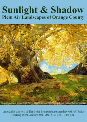 Sunlight & Shadow: Plein Air Landscapes of Orange County Exhibit Opening