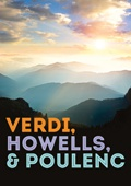 Verdi, Howells & Poulenc