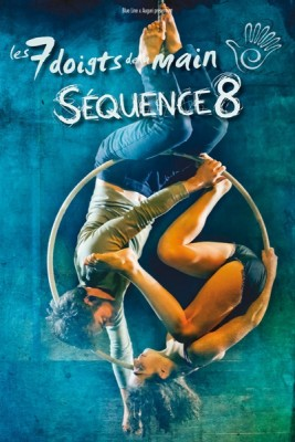 Cirque 7 Fingers: Sequence 8