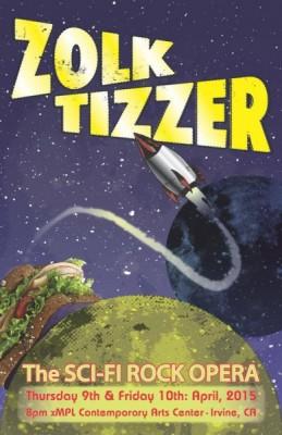 Zolk Tizzer: The Sci-Fi Rock Opera