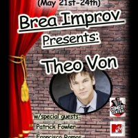 Brea Improv presents Theo Von  (Standup comedy)