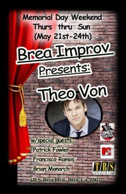 Brea Improv presents Theo Von  (Standup comedy)