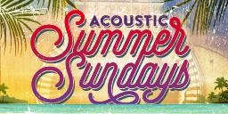 Acoustic Summer Sundays