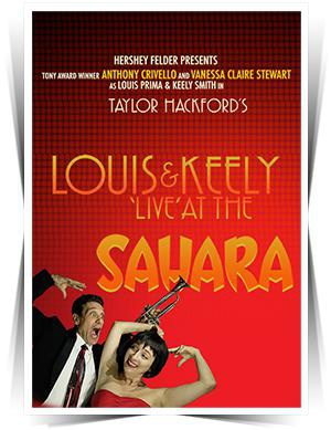 Louis and Keely: LIVE AT THE SAHARA
