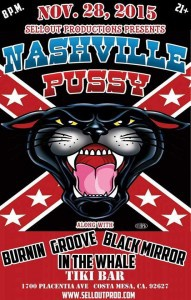 Nashville Pussy with Burnin Groove, In the Whale and Black Mirror