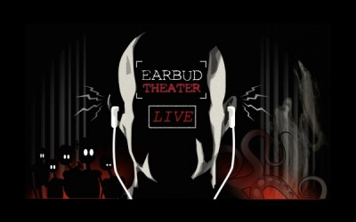 Earbud Theater: Live