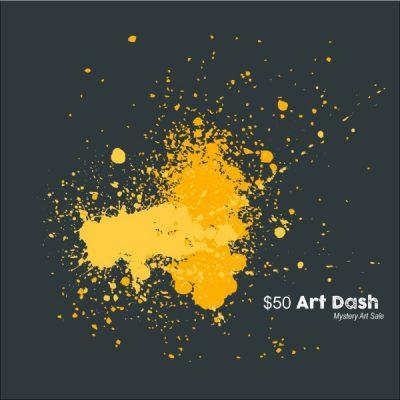 $50 Art Dash Fundraiser  Mystery Art Sale