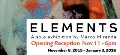 """Elements"" - A Solo Exhibition by Marco Miranda"