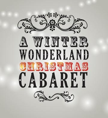A Winter Wonderland Christmas Cabaret