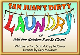 San Juan's Dirty Laundry - A Musical Melodrama