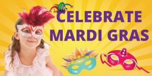 Celebrate Mardi Gras!
