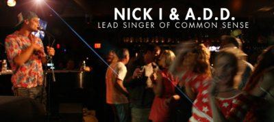 Nick I & A.D.D. -