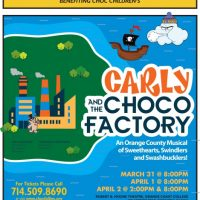 Carly and the CHOCO Factory, An Orange County Musical of Sweethearts, Swindlers and Swashbucklers