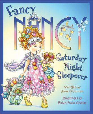 Fancy Nancy Posh Pajama Party