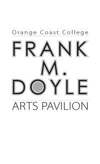 Frank M. Doyle Arts Pavilion